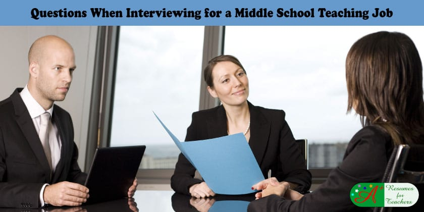 Questions When Interviewing for a Middle School Teaching Job