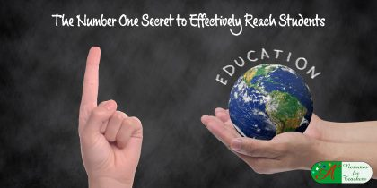 The Number One Secret to Effectively Reach Students