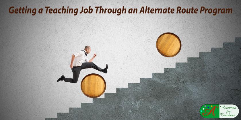 getting a teaching job through an alternate route program