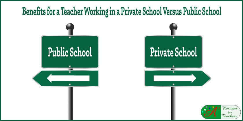 benefits for a teaching working in a private school versus public schools