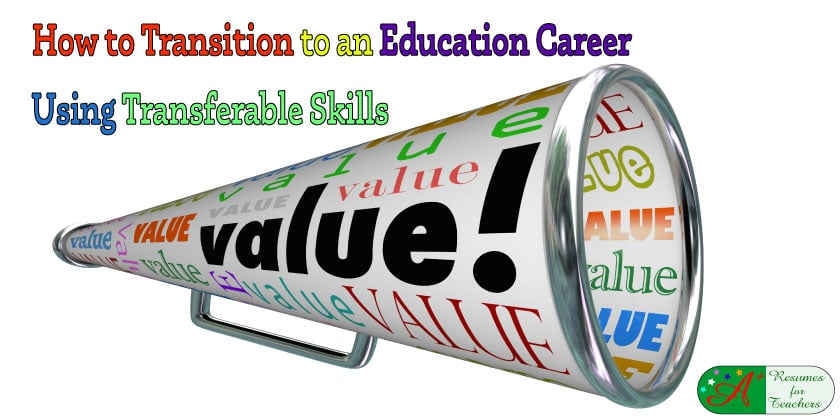 how to transition to an education career using transferable skills
