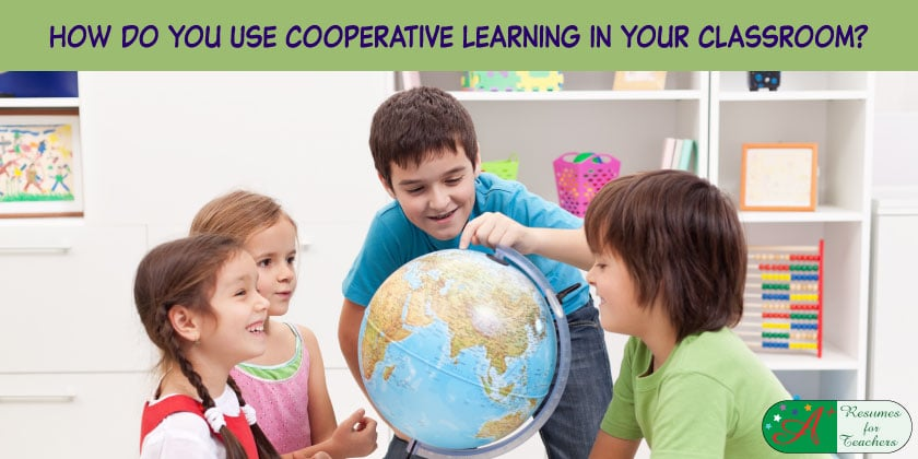 How To Use Cooperative Learning In Your Classroom