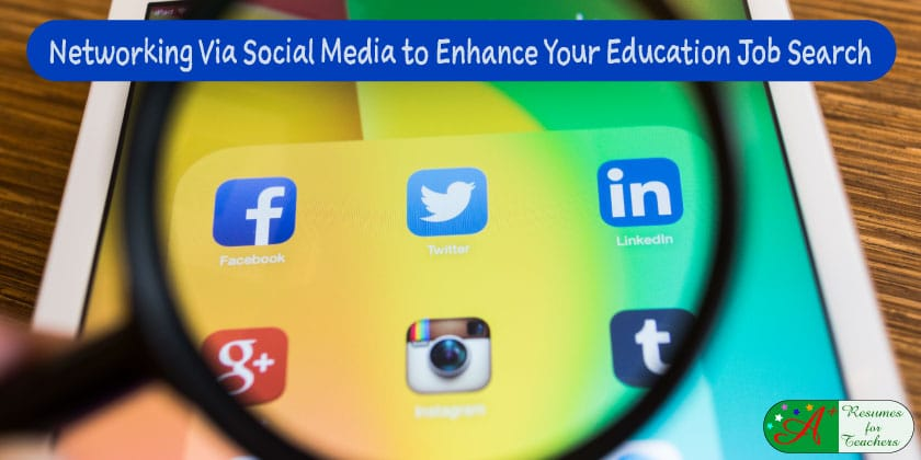 networking via social media to enhance your education job search