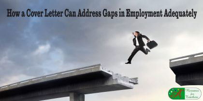 how a cover letter can address gaps in employment adequately