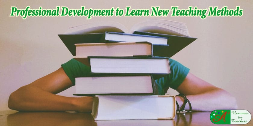 professional development to learn new teaching methods