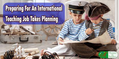 preparing for an international teaching job takes planning