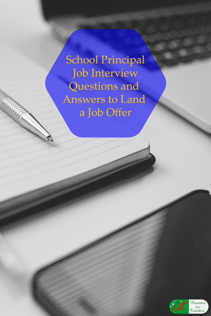 School Principal Job Interview Questions and Answers To ...