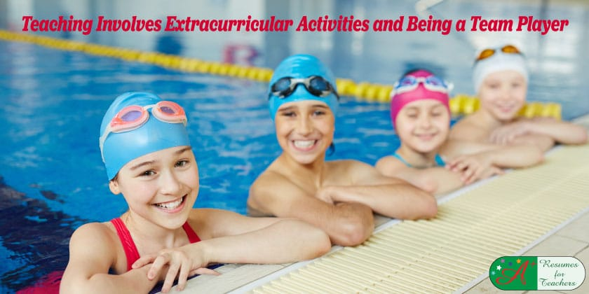 Teaching Involves Extracurricular Activities and Being a Team Player