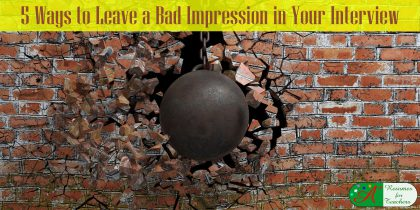 5 ways to leave a bad impression in your interview