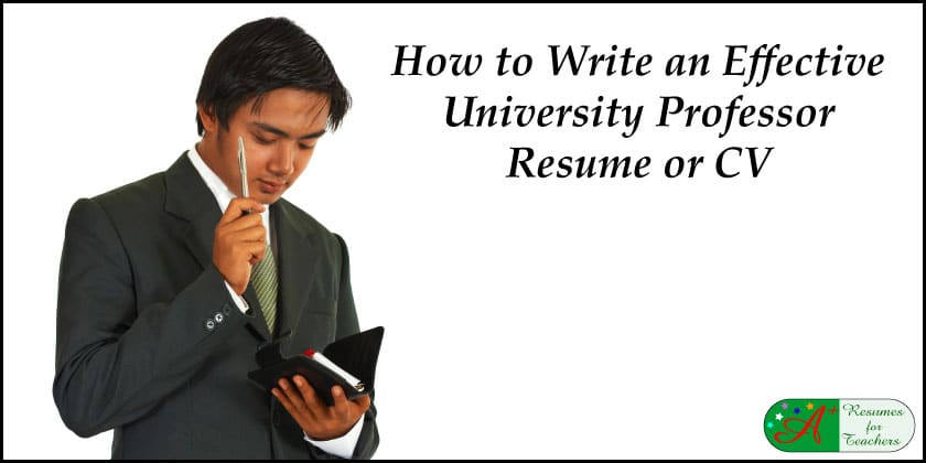 How To Write An Effective University Professor Resume