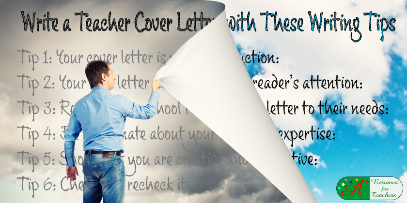 tips to write the perfect teacher cover letter - Writing A Teaching Cover Letter