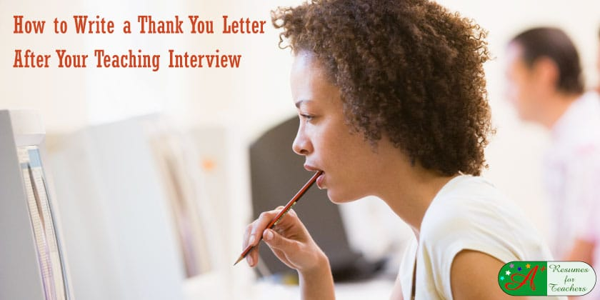 how to write a thank you letter after your teaching interview