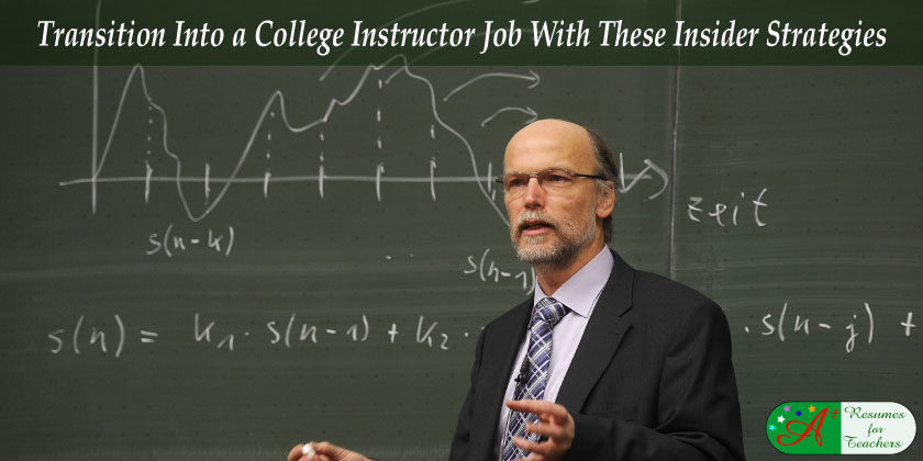 Transition into a college instructor job with these insider strategies