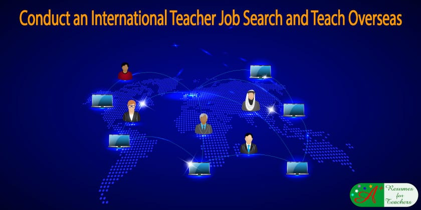 conduct an international teacher job search and teach overseas