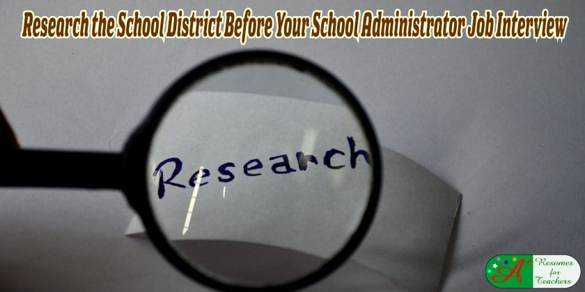 research the school district before your school administrator job interview