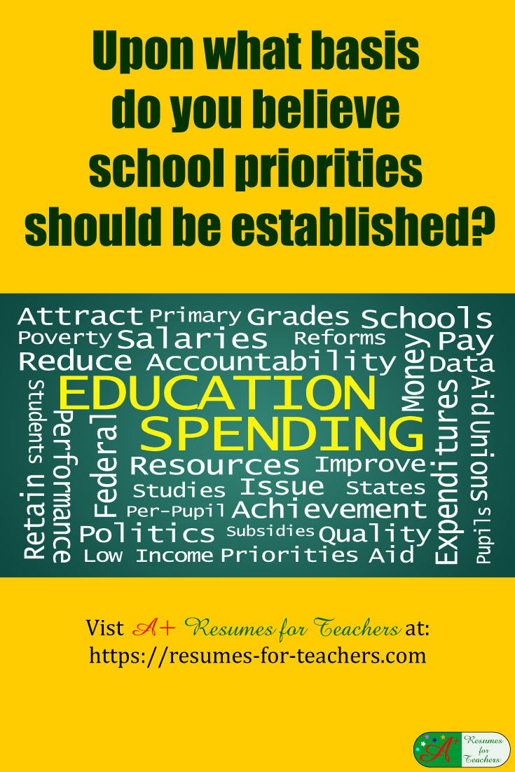 upon what basis do you believe school priorities should be established