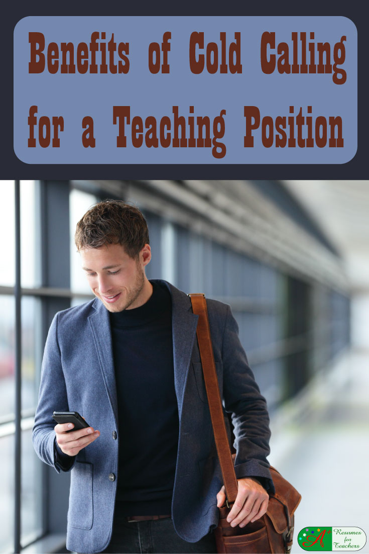 benefits of cold calling for a teaching position