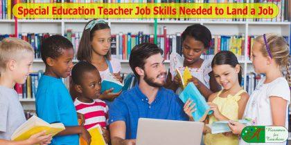 special education teachers job skills needed to land a job