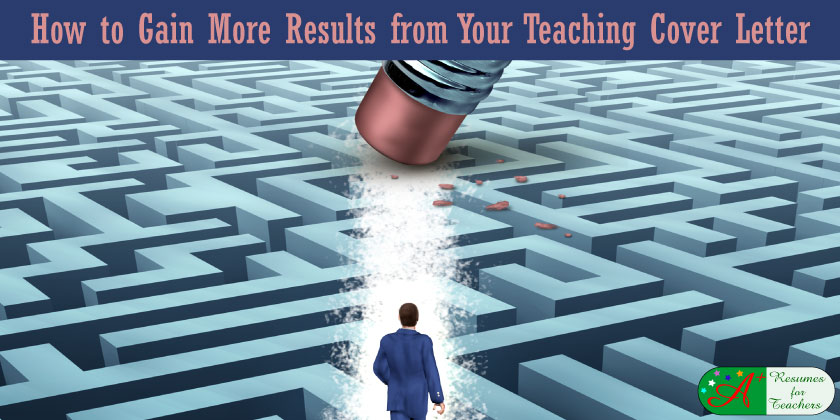 how to gain more results from your teaching cover letter