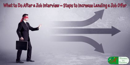 what to do after a job interview steps to increase landing a job offer
