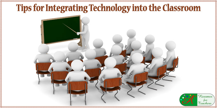 tips for integrating classroom into the classroom