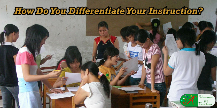 How Do You Differentiate Your Instruction?