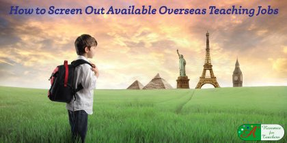 How to Screen Out Available Overseas Teaching Jobs