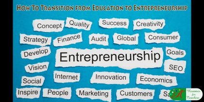 how to transition from education to entrepreneurship