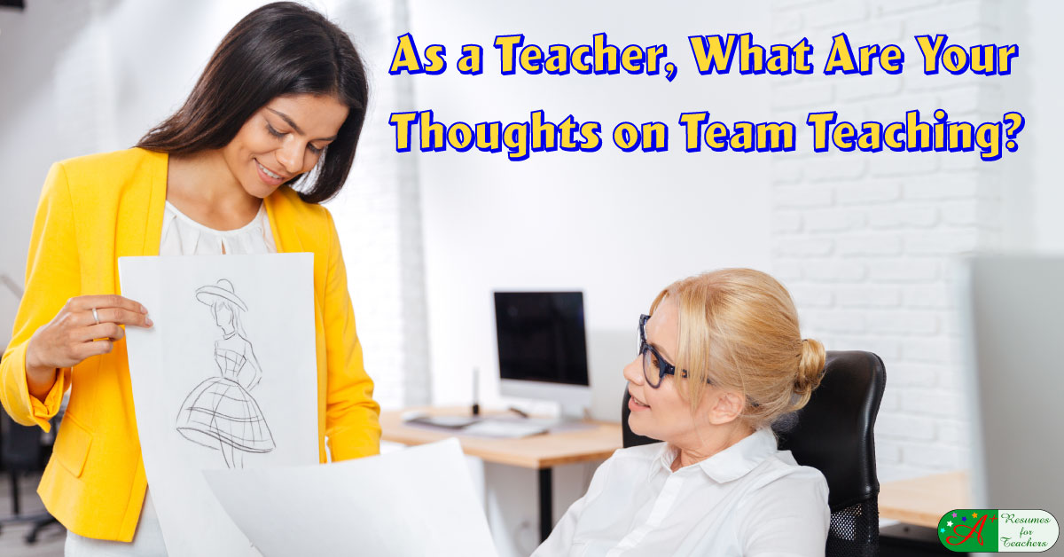 what are your thoughts on team teaching