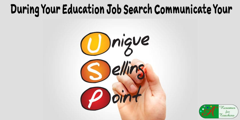 during your education job search communicate your unique selling point