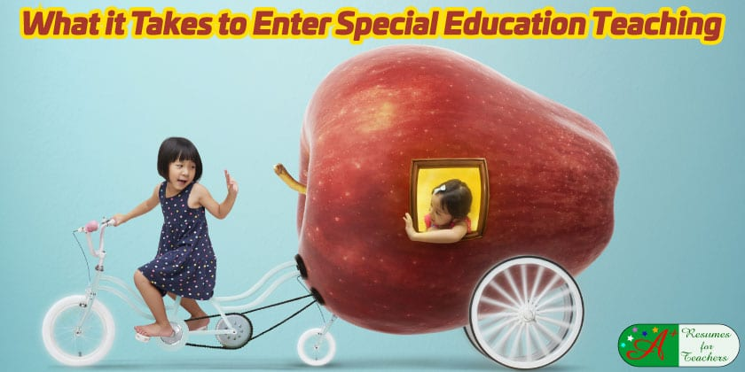 what it takes to enter special education teaching
