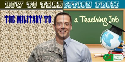 how to transition from the military to a teaching job