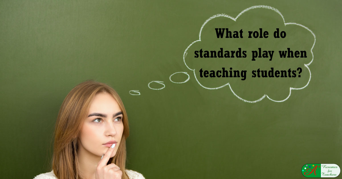 what role do standards play when teaching students