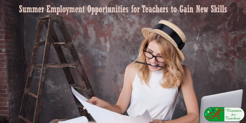 summer employment opportunities for teachers to gain new skills