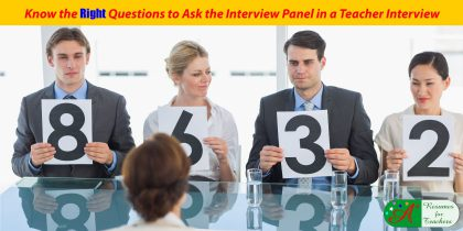 know the right questions to ask the interview panel in a teacher interview