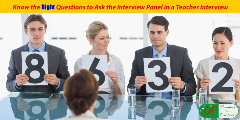 Questions To Ask The Interview Panel In A Teacher Interview