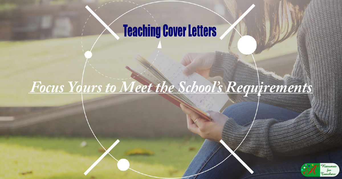 teaching cover letters  focus yours to meet the school u0026 39 s