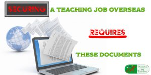 securing a teaching job overseas requires these documents