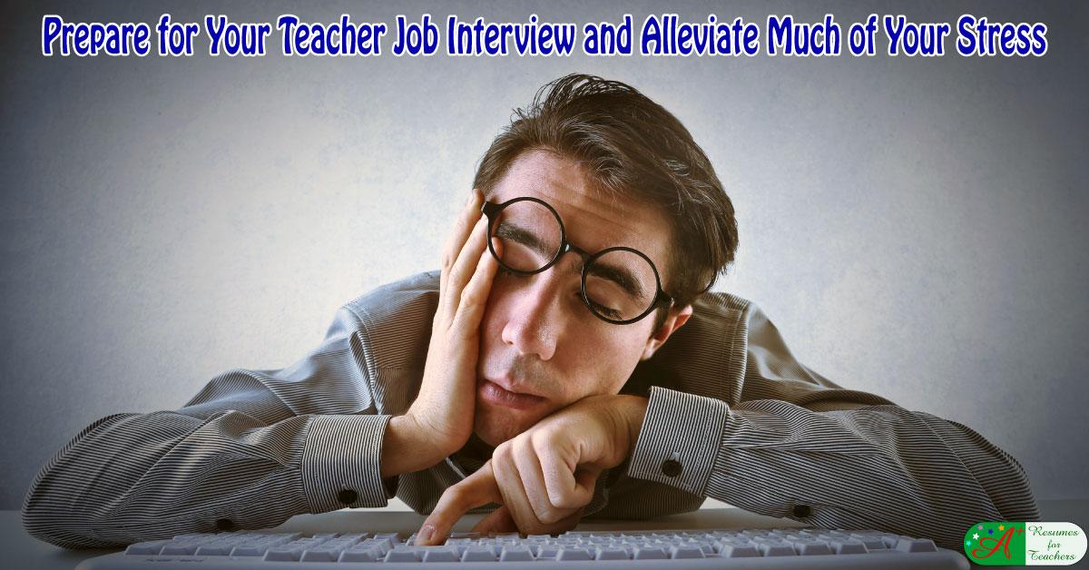 teaching job interview tips to alleviate stress
