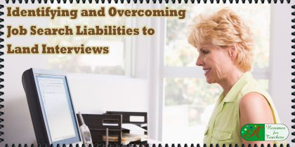 identifying and overcoming job search liabilities to land interviews