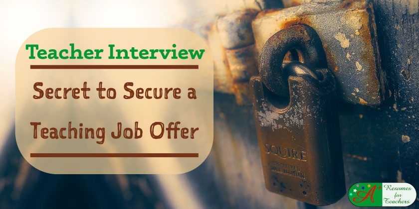 teacher interview secret to secure a teaching job offer