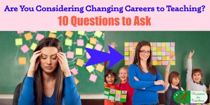are you considering changing careers to teaching 10 questions to ask