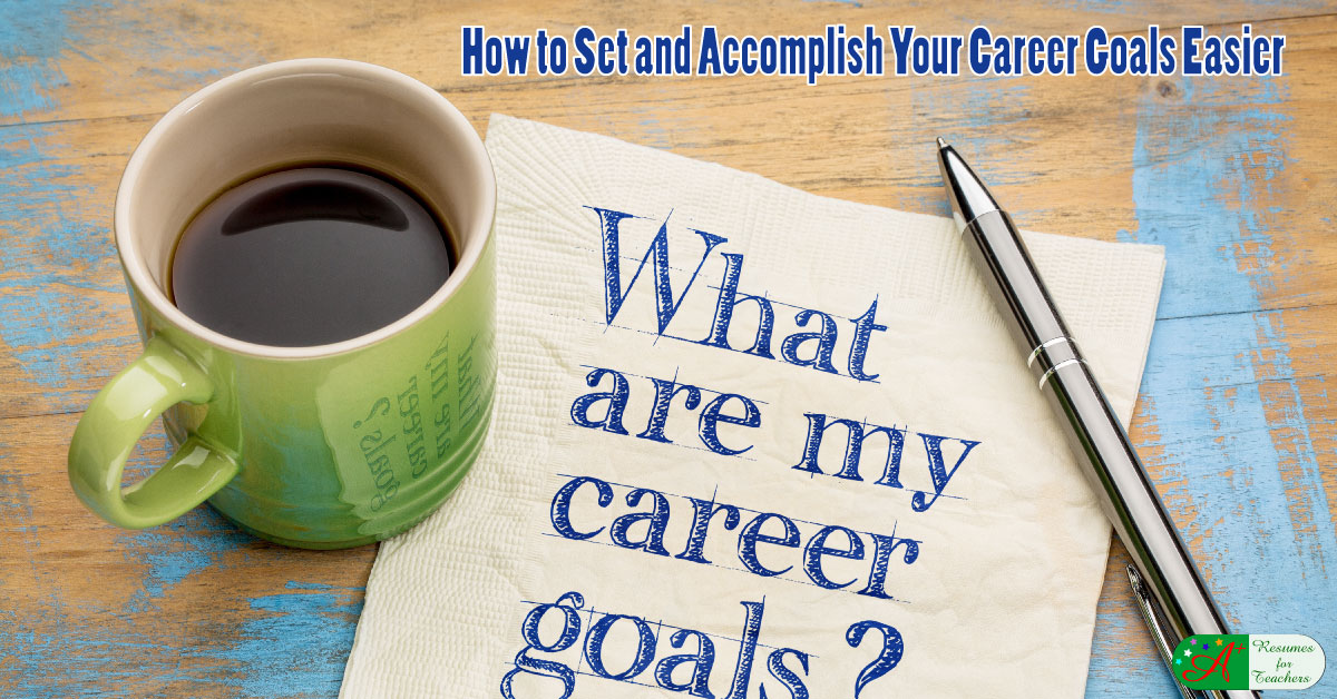 how to set and accomplish career goals easier in 2020