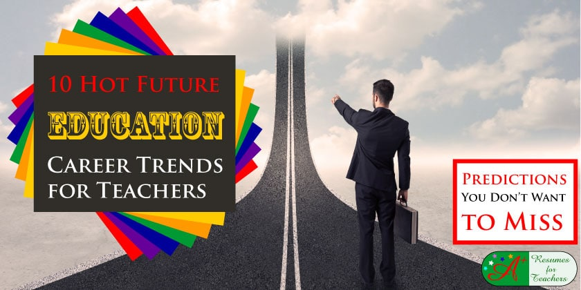 10 Hot Education Career Trends for Teachers in 2016