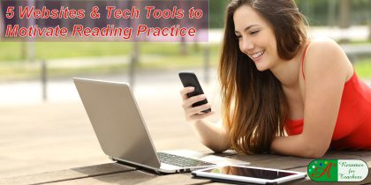 5 websites and tech tools to motivate reading practice