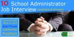 10 School Administrator Interview Questions and Answers