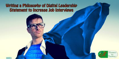 writing a philosophy of digital leadership statement to increase job interviews