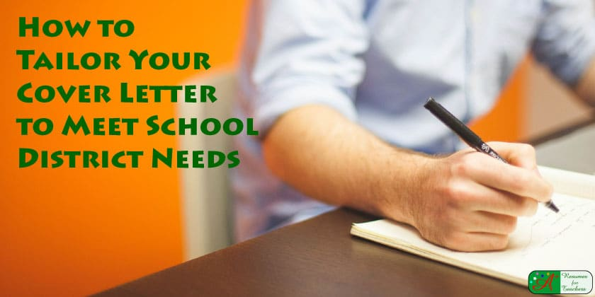 how to tailor your teaching cover letter to meet school district needs
