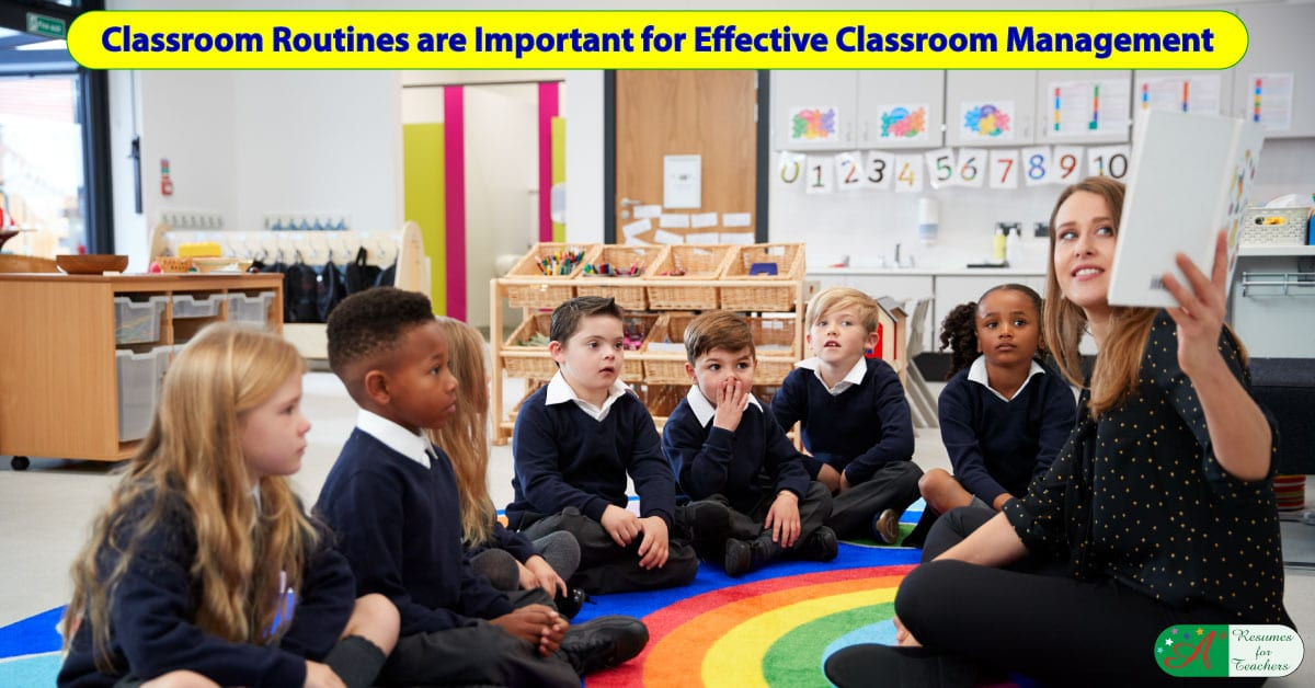 classroom routines are important for effective classroom