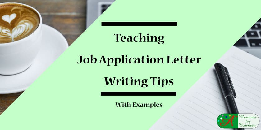Teaching job application letter writing tips with examples 2016 teaching job application writing tips with examples altavistaventures Images